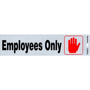 Hillman 2-in x 8-in Employees Only Sign