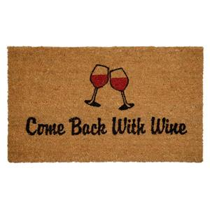 Technoflex 18-in x 30-in Come Back with Wine Printed Coco Door Mat