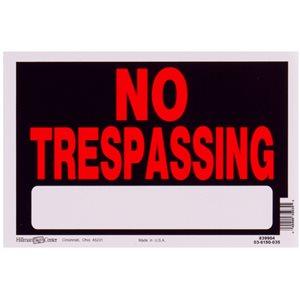 Hillman 8-in x 12-in Trespassing Sign